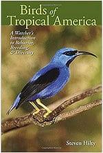 Birds of Tropical America Stephen Hilty
