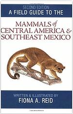 Mammals of Central America Fiona Reid